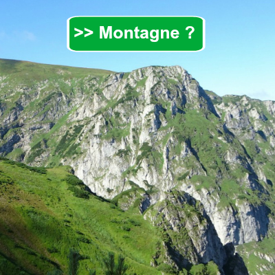 Vous êtes Montagne ?